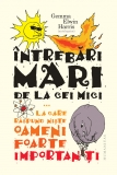 Intrebari mari de la cei mici @carturesti.ro